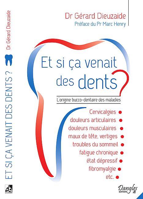 Livre Gérard Dieuzaide si ça venait de vos dents 2018